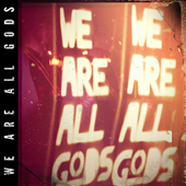 TJ0001 We Are All Gods